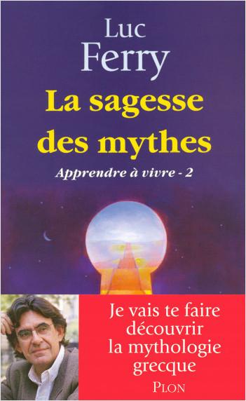 La sagesse des mythes