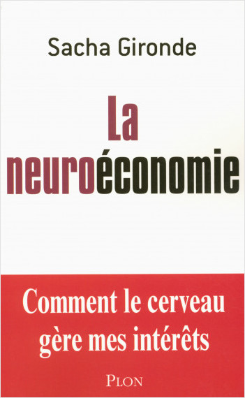 La neuroéconomie