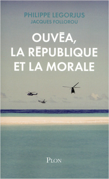 Ouvéa, la République et la morale