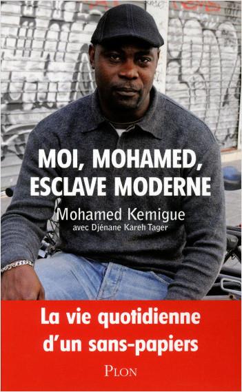 Moi, Mohamed, esclave moderne