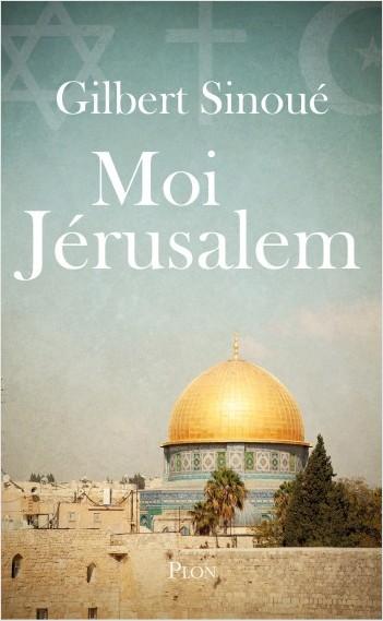 Moi Jérusalem