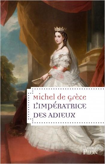 L'impératrice des adieux (nouvelle édition)