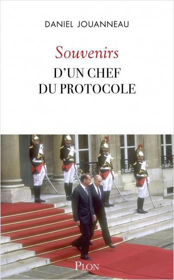 Souvenirs d'un chef du Protocole