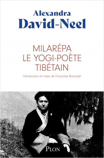 Milarépa, le yogi-poète tibétain