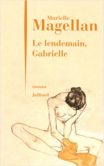 Le lendemain, Gabrielle