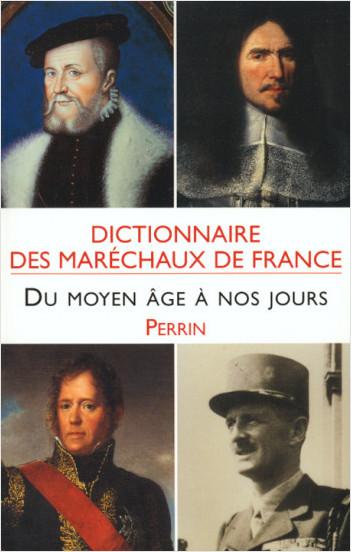 Dictionnaire des maréchaux de France