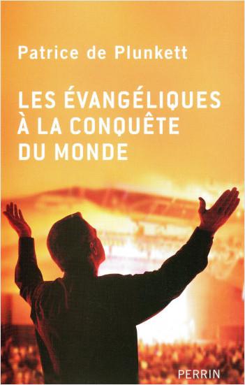 Les évangéliques à la conquête du monde