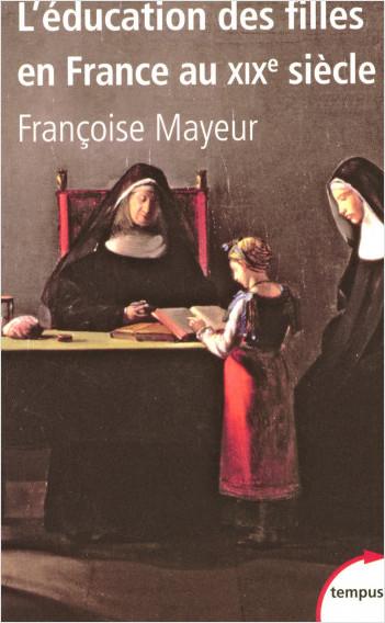 L'Education des filles en France au XIXe siècle