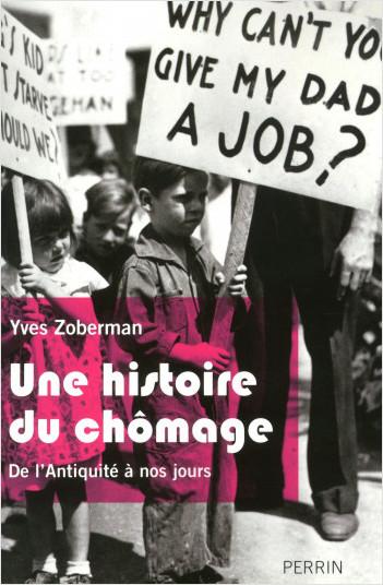Une histoire du chômage