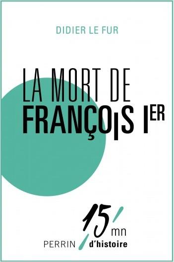 La mort de François Ier