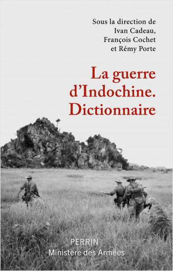 Dictionnaire de la guerre d'Indochine