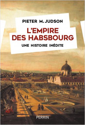 L'Empire des Habsbourg
