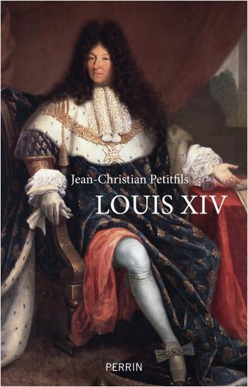 Louis XIV (nouvelle édition)