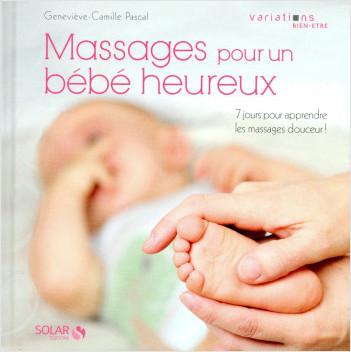 Massages pour un bébé heureux