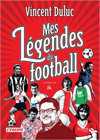 Mes légendes du foot