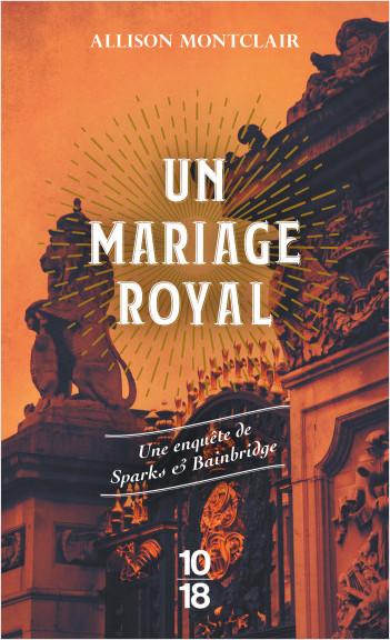 Un mariage royal