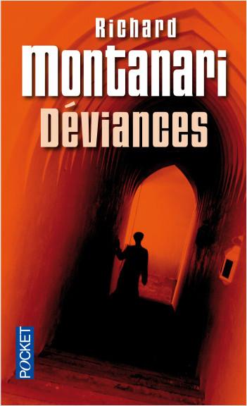 Déviances de Richard Montanari - Editions Pocket