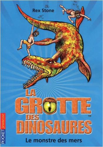 La grotte des dinosaures : Le monstre des mers