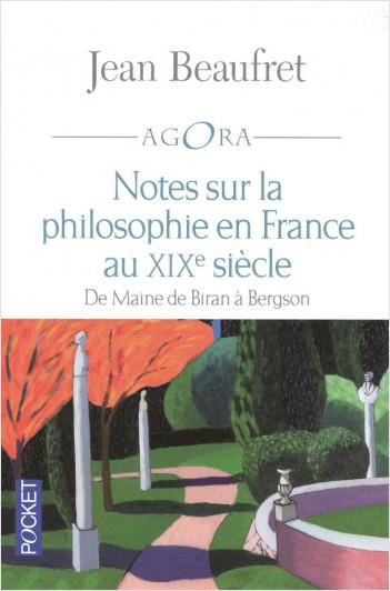 Notes sur la philosophie en France au XIXe siècle