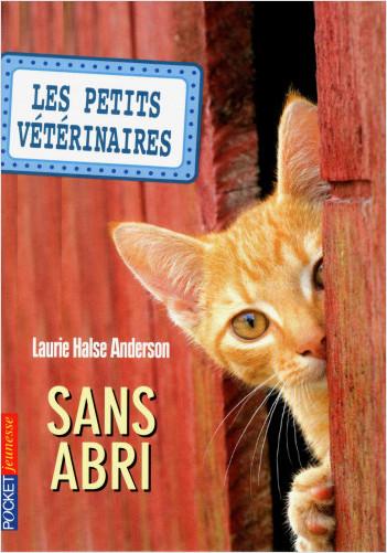 Les Petits vétérinaires - tome 02 : Sans abri