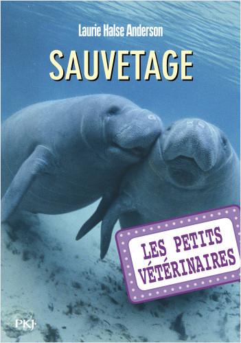 Les petits vétérinaires - tome 04 : Sauvetage