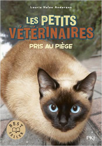 Les petits vétérinaires - tome 06 : Pris au piège