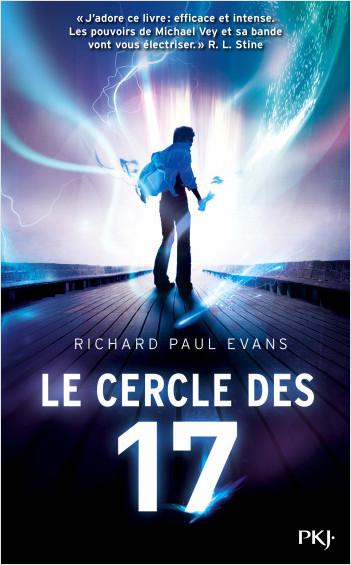 Le cercle des 17 - tome 01