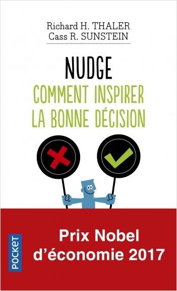 Nudge, comment inspirer la bonne décision