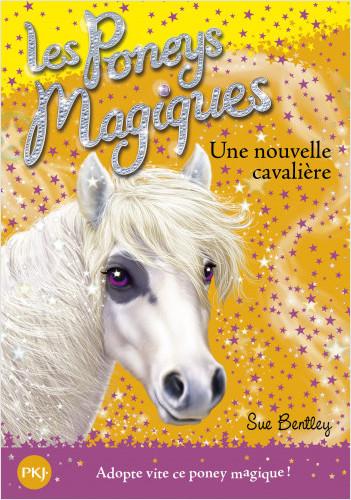 Les poneys magiques - tome 09 : Une nouvelle cavalière