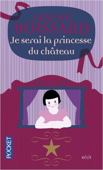 Je serai la princesse du château