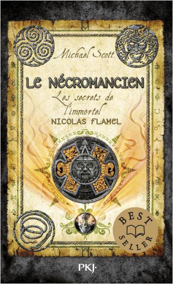 Les secrets de l'immortel Nicolas Flamel - Tome 04: Le Nécromancien
