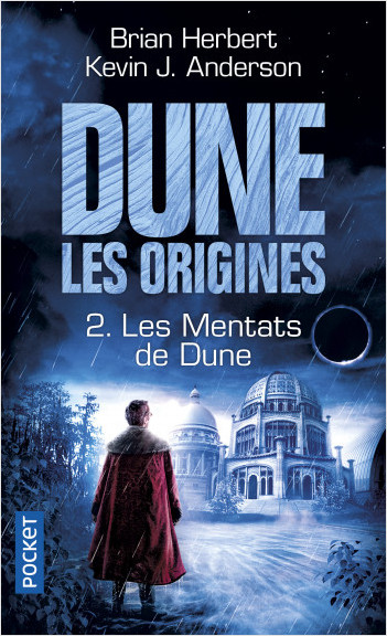 Dune, Les Origines - Tome 2 : Les Mentats de Dune