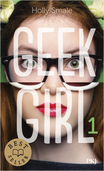 Geek Girl - tome 01