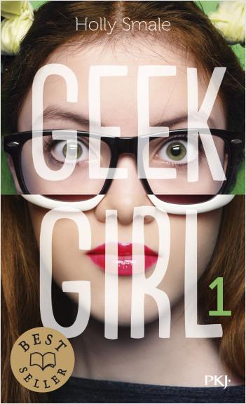 Geek Girl - tome 01