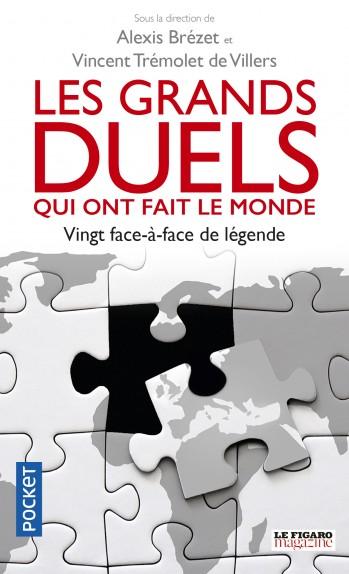 Les grands duels qui ont fait le monde