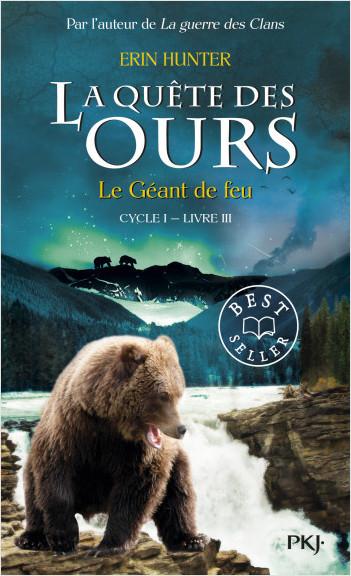3. La quête des ours : Le Géant de feu