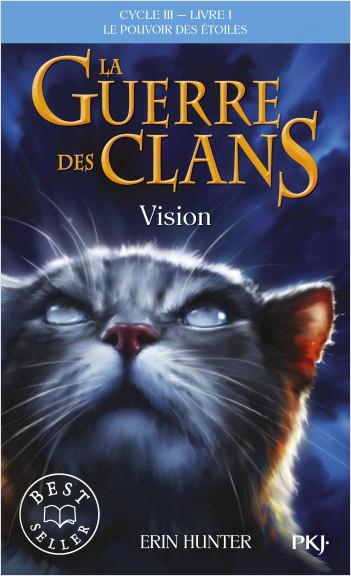 La guerre des clans, cycle III - tome 01 : Vision