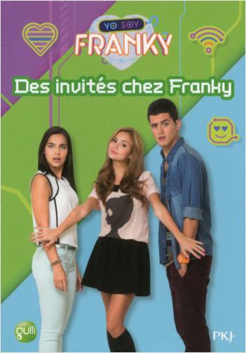 4. Des invités chez Franky