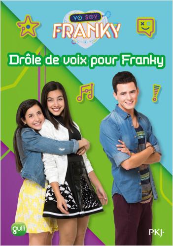 8. Franky : Drôle de voix pour Franky
