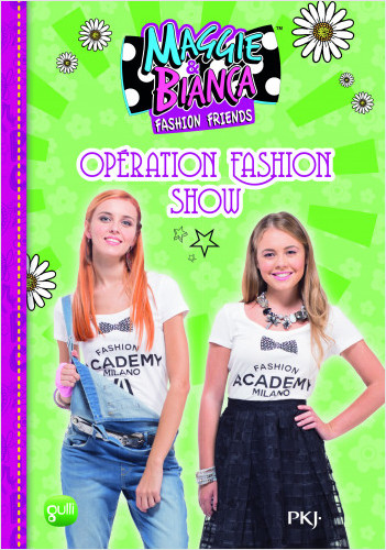 8. Maggie & Bianca : Opération Fashion Show