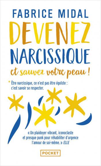 Devenez narcissique et sauvez votre peau !