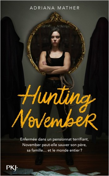 Killing November - Tome 2 : Hunting November