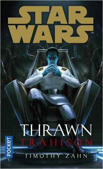 Star Wars - Thrawn tome 3 : Trahison