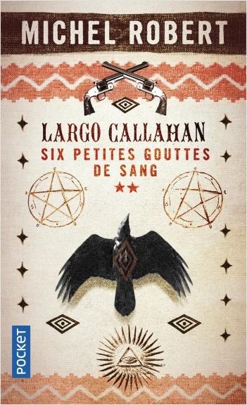 Largo Callahan : Six petites gouttes de sang, 2