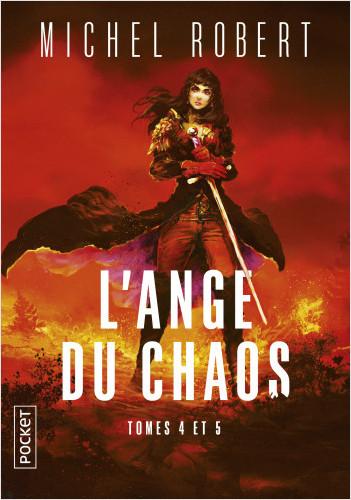 Intégrale - L'Ange du Chaos, tomes 4 et 5