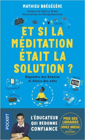 Nos ados : et si la méditation était la solution ?