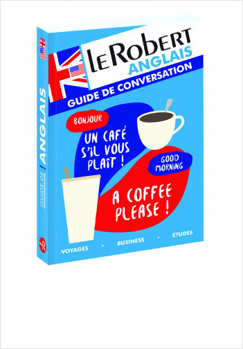 Le Robert - Guide de conversation anglais