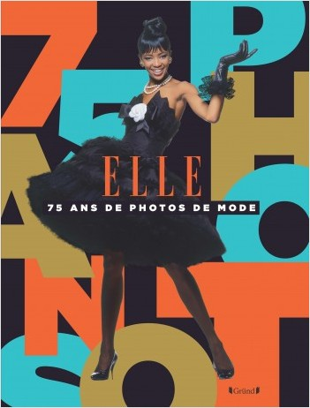 Elle, 75 ans de photographies de mode