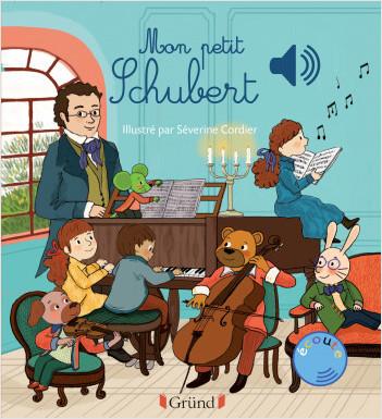 Mon petit Schubert – Livre sonore avec 6 puces – Dès 1 an