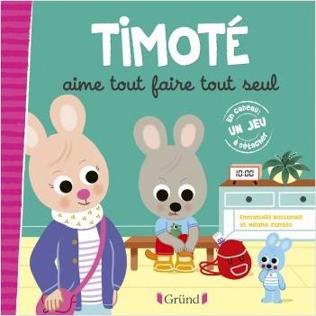 Timoté aime tout faire tout seul – Album jeunesse – À partir de 2 ans